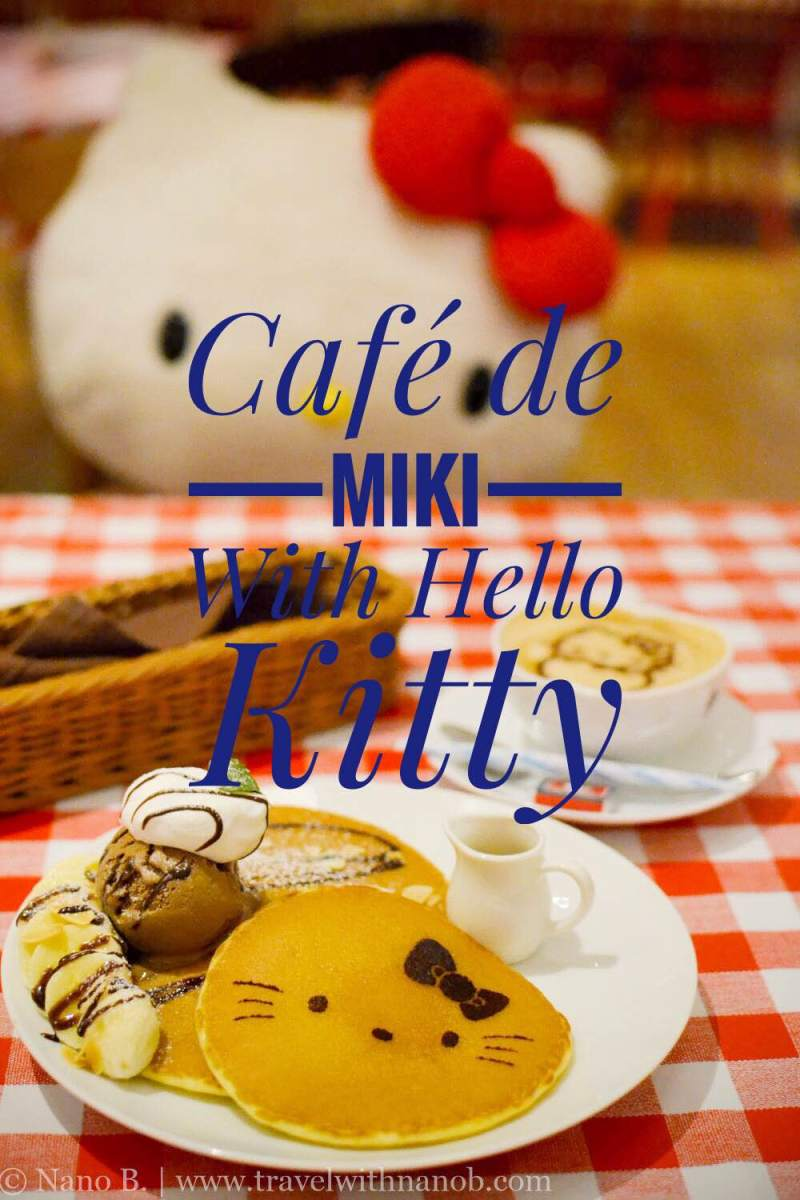 cuteness-overload-at-cafe-de-miki-with-hellow-kitty-full-review-on-www-travelwithnanob-com