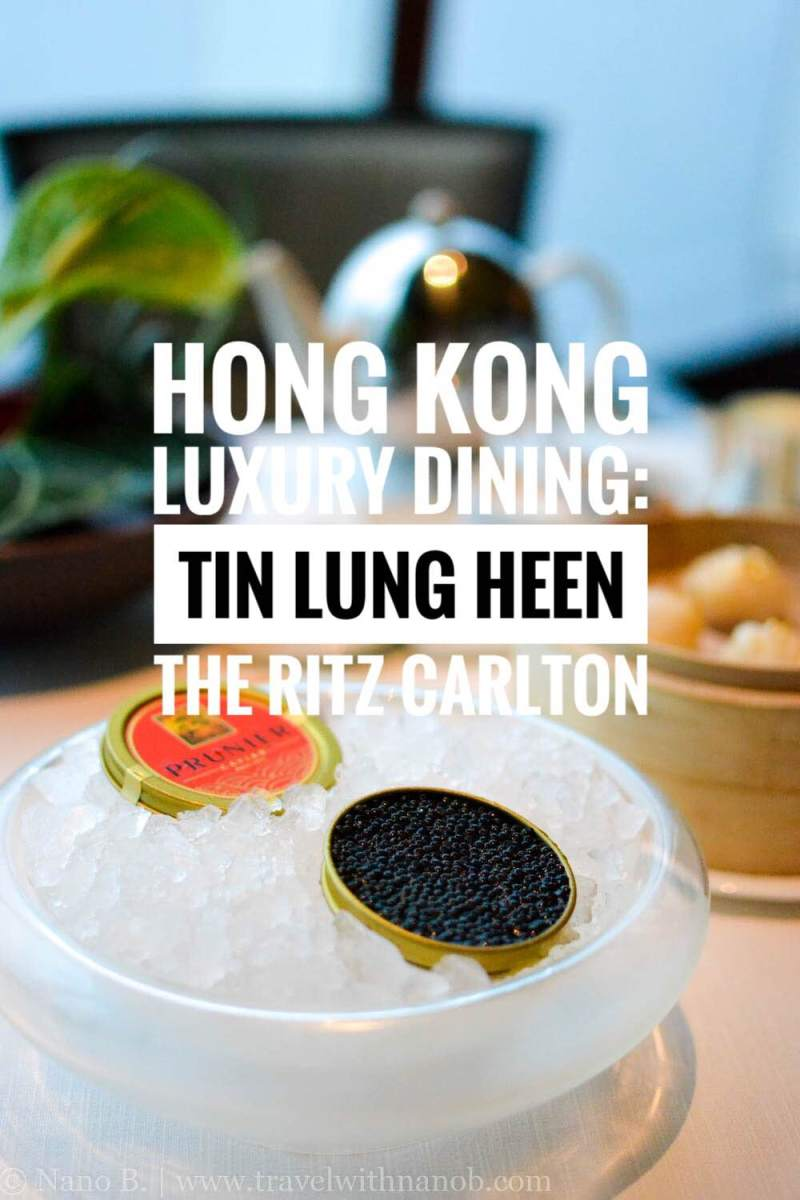 hong-kong-luxury-dining-at-tin-lung-heen-on-www-travelwithnanob-com