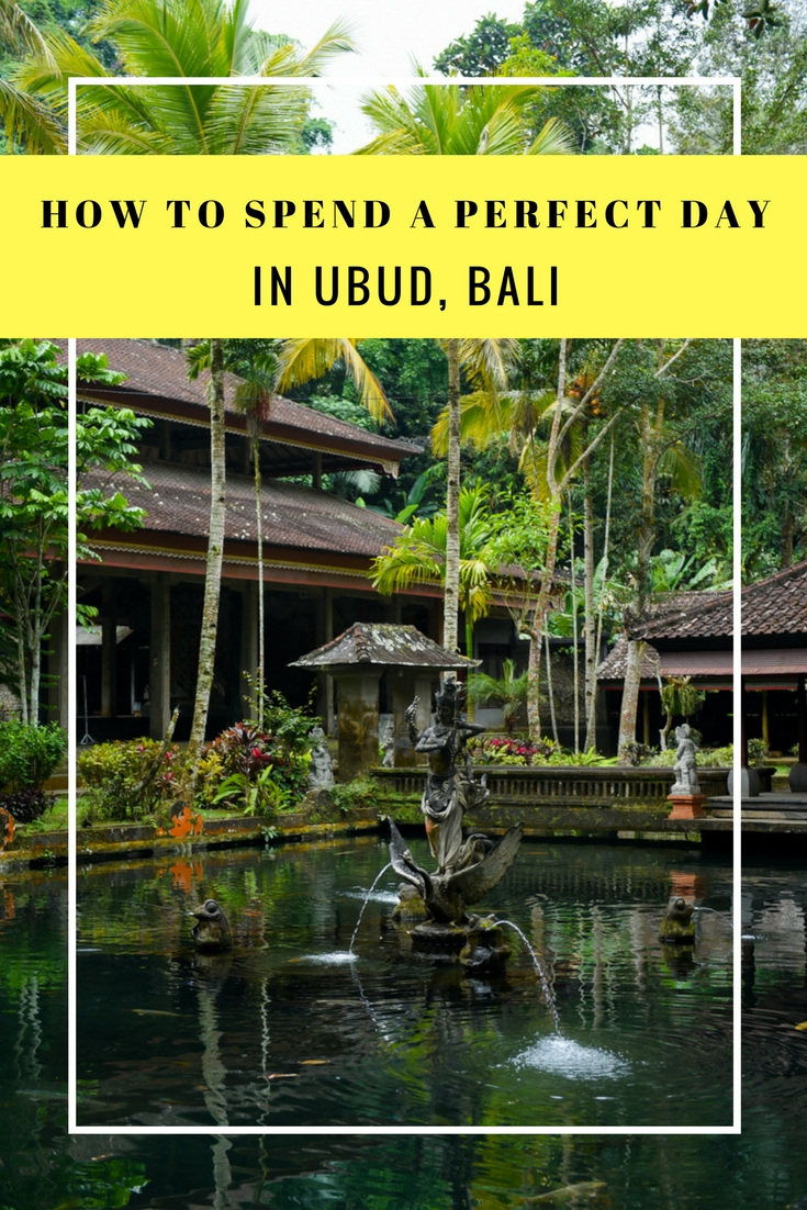 How to spend a perfect day in Ubud 2