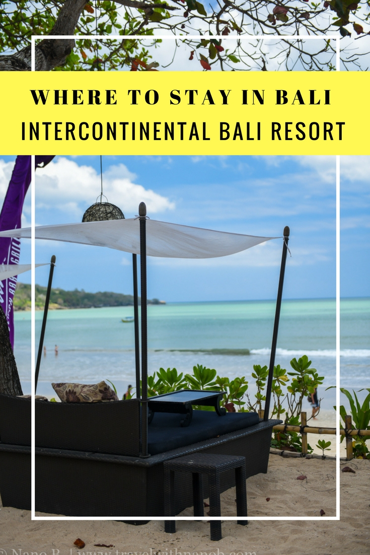 Review of Intercontinental Bali Resort on www.travelwithnanob.com