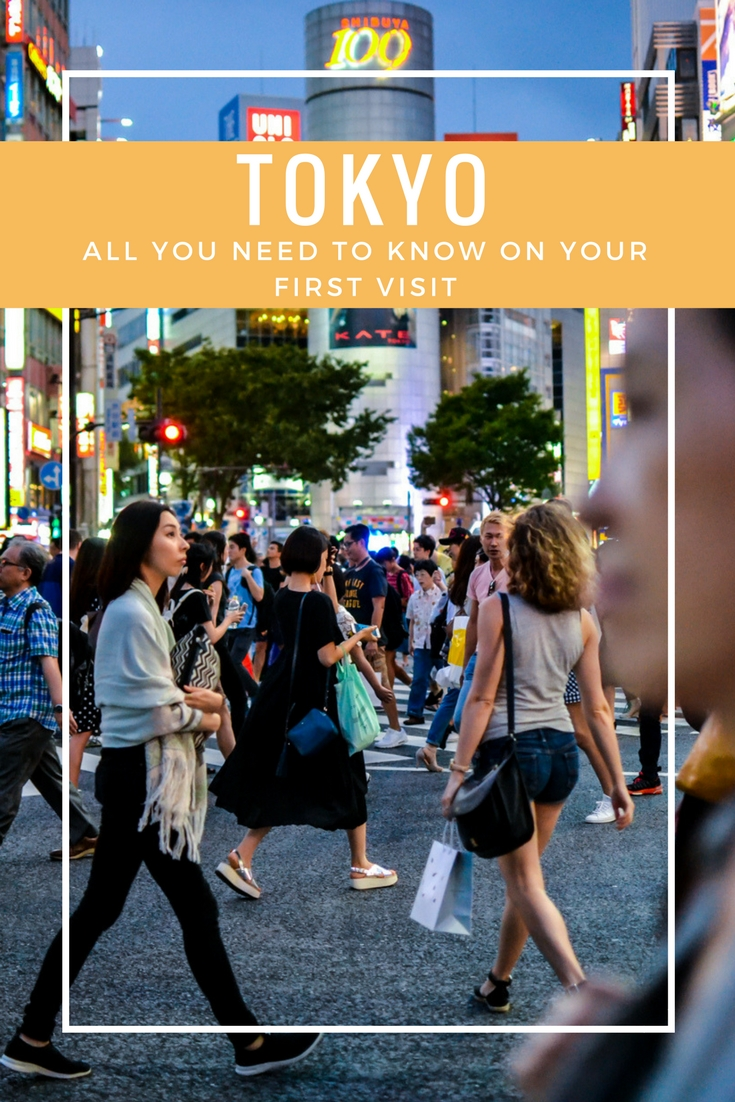 Tokyo Things To See on Your First Visit