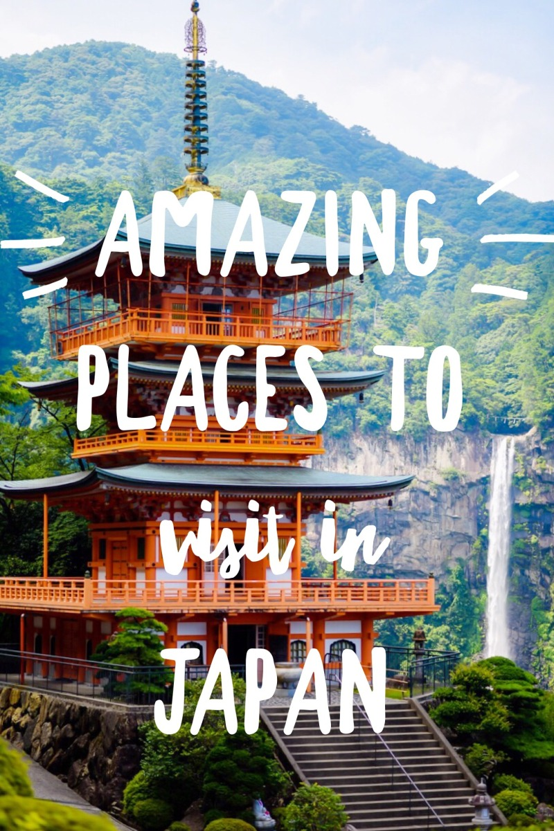 Amazing Places to visit in Japan